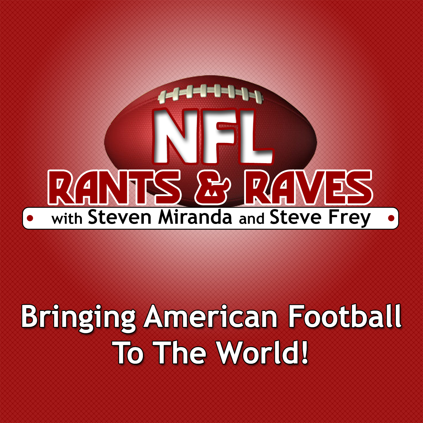 NFL Rants & Raves » Podcast